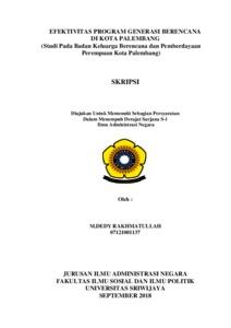 Efektivitas Program Generasi Berencana Di Kota Palembang Studi Pada Badan Keluarga Berencana Dan Pemberdayaan Perempuan Kota Palembang Sriwijaya University Repository