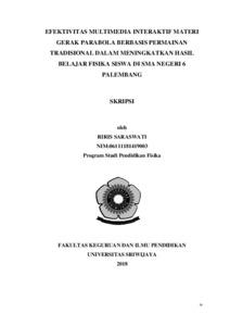 Efektivitas Multimedia Interaktif Materi Gerak Parabola Berbasis Permainan Tradisional Dalam Meningkatkan Hasil Belajar Fisika Siswa Di Sma Negeri 6 Palembang Sriwijaya University Repository