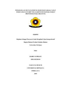 Pengelolaan Hutan Lindung Oleh Masyarakat Adat Di Kecamatan Parittiga Kabupaten Bangka Barat Provinsi Bangka Belitung Sriwijaya University Repository